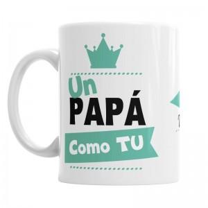Taza Un Papá como Tu se merece...  Tazas Originales - La Cesta Mágica