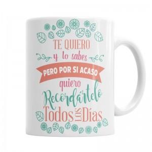 Taza Te Quiero y lo sabes  Tazas Originales - La Cesta Mágica