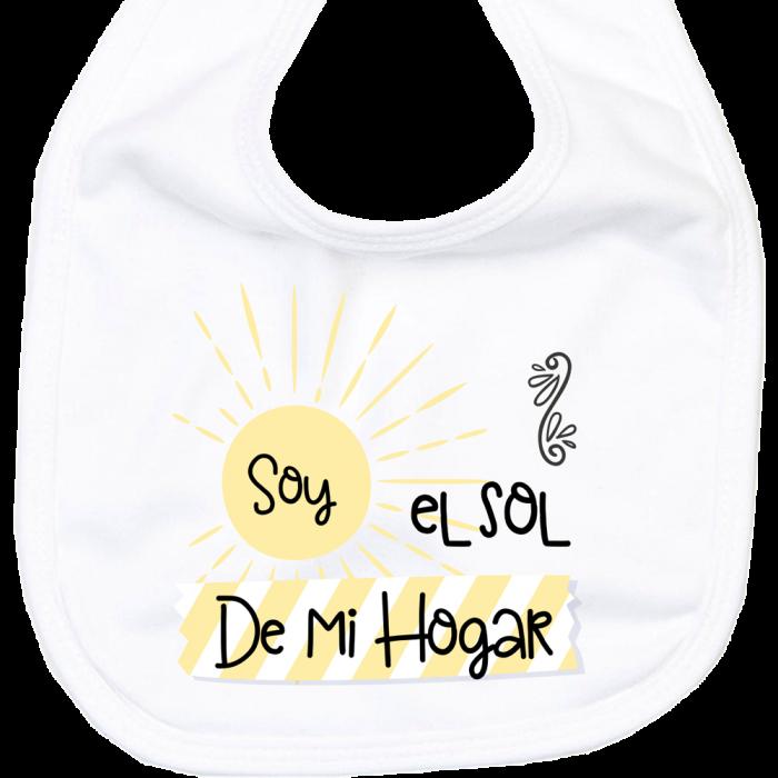 Babero Soy el Sol de mi Hogar  baberos - La Cesta Mágica